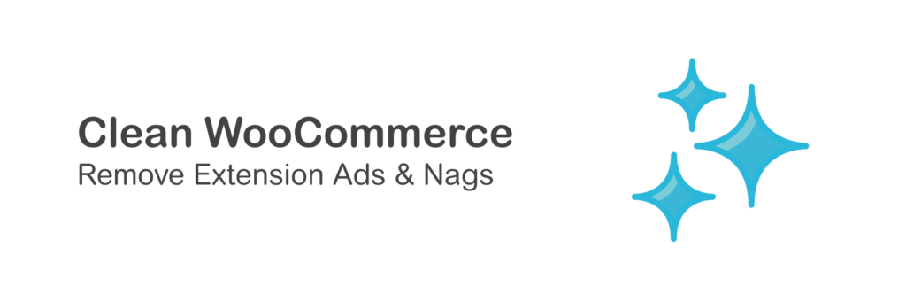 Plugin banner for Clean WooCommerce - Remove Extension Ads & Nag