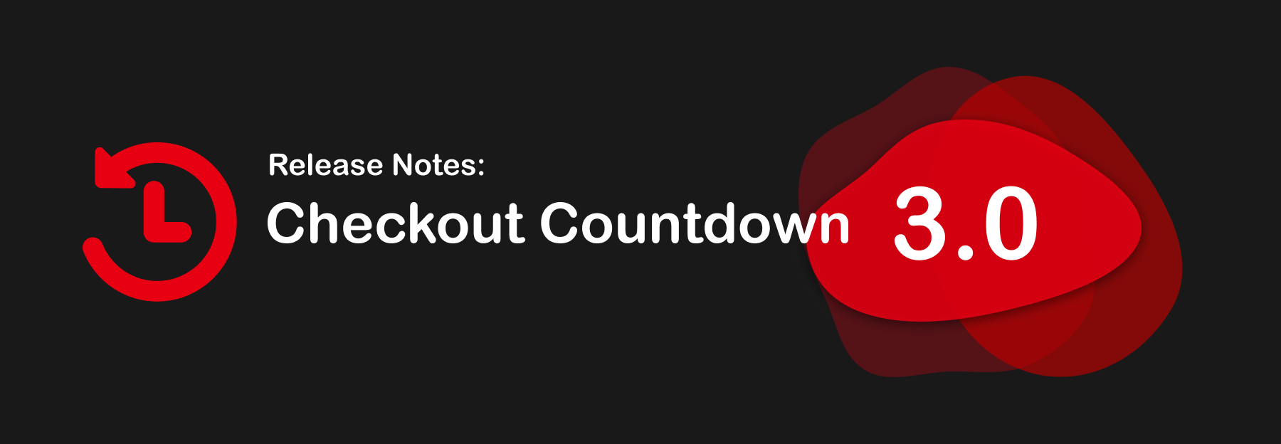 Checkout Countdown important release notes