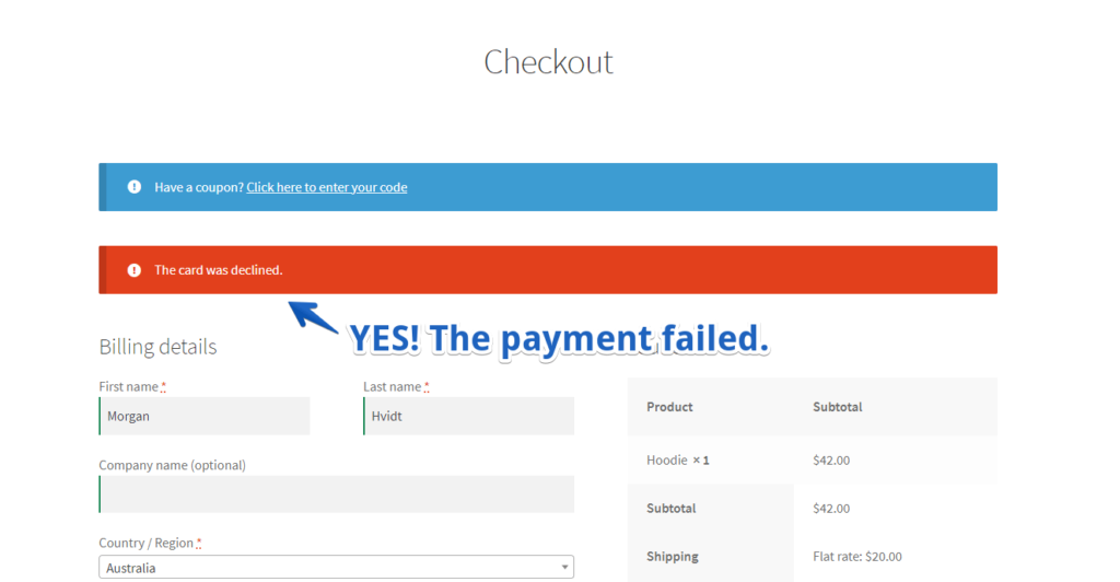 Success! The payment was blocked and WooCommerce declined it.