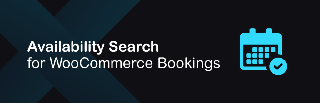 Availability search for WooCommerce Bookings
