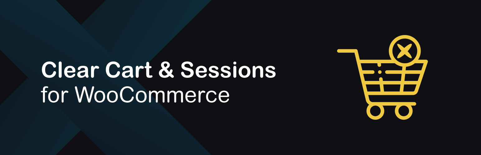 Clear cart and sessions for WooCommerce