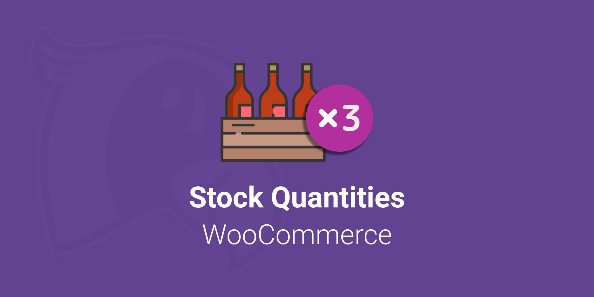 Stock Quantities for WooCommerce plugin